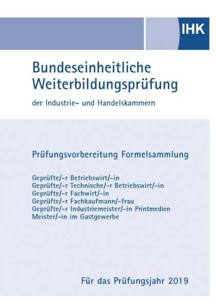 Cover von IHK Formelsammlung (Kaufmännischer Bereich) - Prüfungsjahr 2019