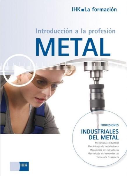 Cover von Introducción a la profesión metal - Start in den Beruf: fremdsprachige Broschüren zu Ausbildungsberufen