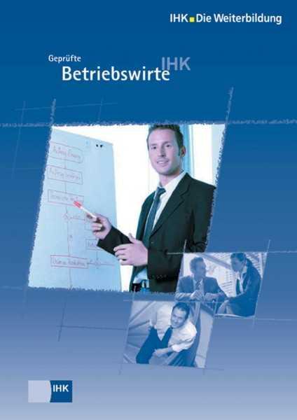 Cover von Geprüfte Betriebswirte - Profil, Lehrgangsvoraussetzungen, Prüfung, Aufstiegschancen