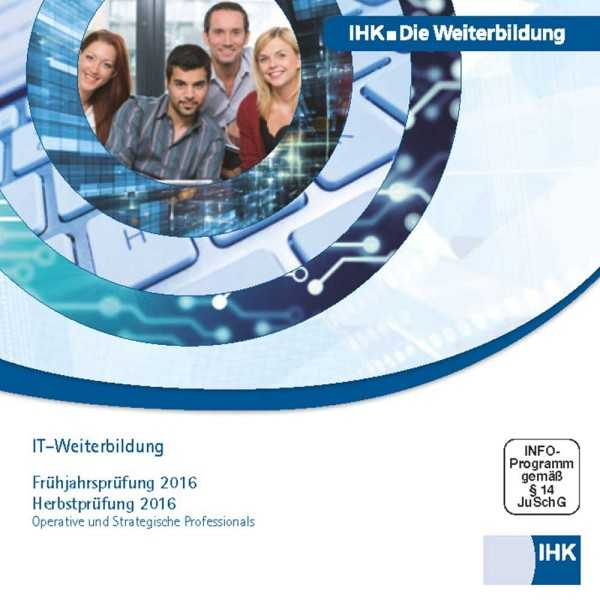 Cover von IT-Weiterbildung – Operative und Strategische Professional - Frühjahrsprüfung 2016, Herbstprüfung 2016, CD-ROM