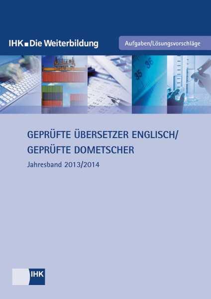Cover von Geprüfte Übersetzer Englisch / Geprüfte Dolmetscher - Jahresband 2013/2014