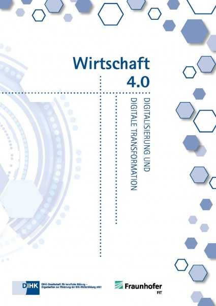 Cover von Wirtschaft 4.0 - Digitalisierung und digitale Transformation