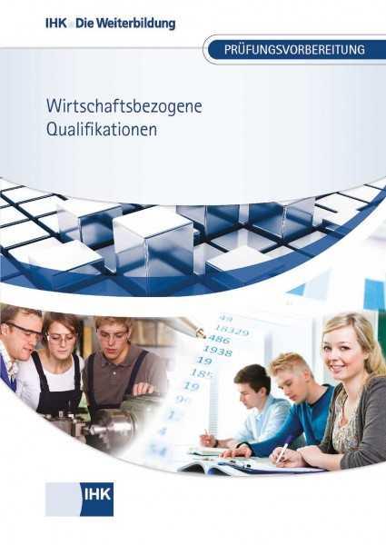 Cover von Wirtschaftsbezogene Qualifikationen - Prüfungsvorbereitung