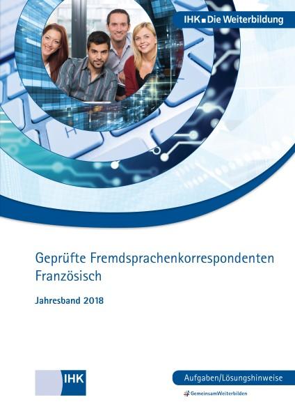 Cover von Geprüfte Fremdsprachenkorrespondenten Französisch eBook + print - Jahresband 2018