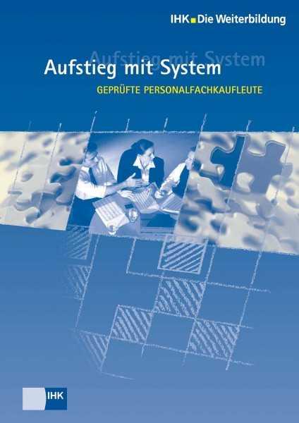 Cover von Geprüfte Personalfachkaufleute - Profil, Lehrgangsvoraussetzungen, Prüfung, Aufstiegschancen
