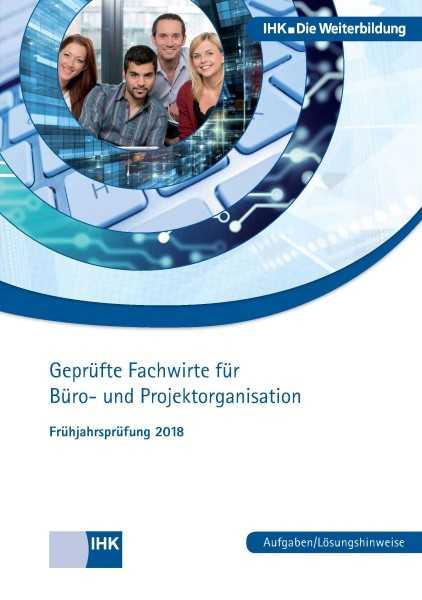Cover von Geprüfte Fachwirte für Büro- und Projektorganisation -  Frühjahrsprüfung 2018