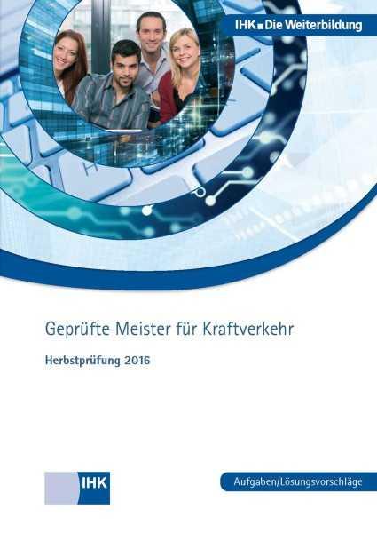 Cover von Geprüfte Meister für Kraftverkehr - Herbstprüfung 2016