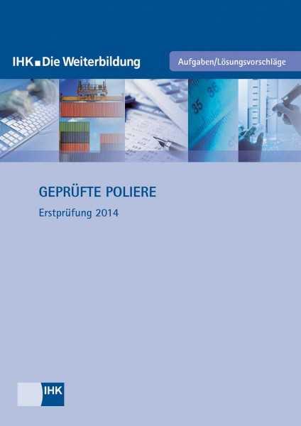 Cover von Geprüfte Poliere - Erstprüfung 2014