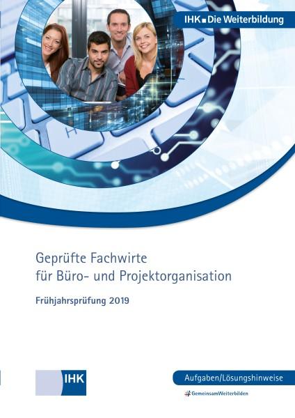 Cover von Geprüfte Fachwirte für Büro- und Projektorganisation eBook + print - Frühjahrsprüfung 2019