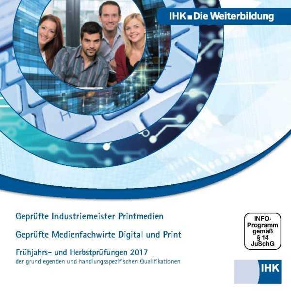 Cover von Geprüfte Industriemeister Printmedien + Geprüfte Medienfachwirte Digital und Print - Frühjahrs- und Herbstprüfungen 2017, CD-ROM
