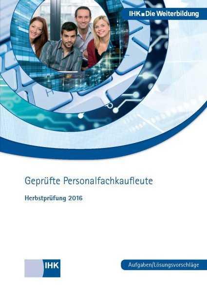 Cover von Geprüfte Personalfachkaufleute - Herbstprüfung 2016