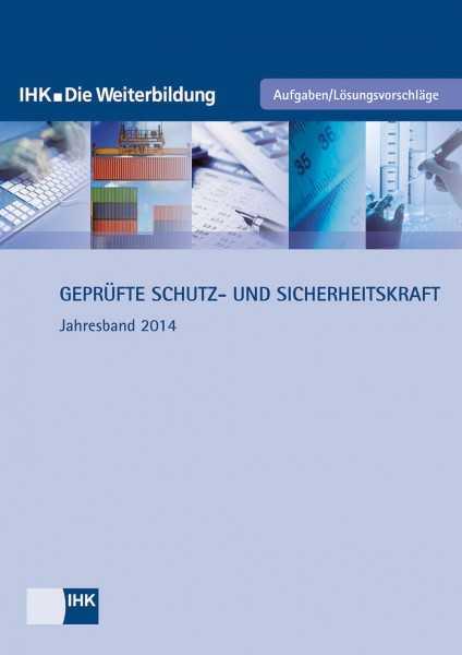 Cover von Geprüfte Schutz- und Sicherheitskräfte - Jahresband 2014