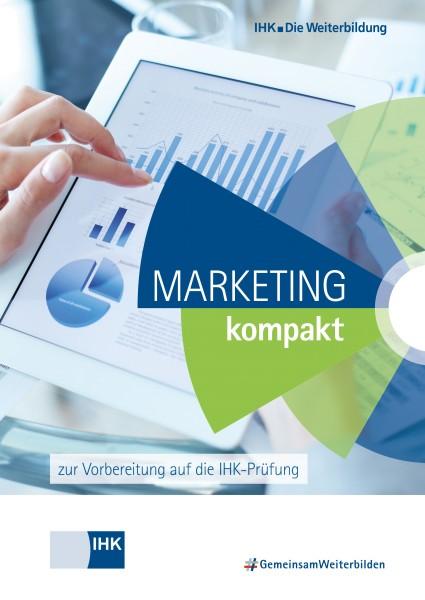 Cover von Marketing kompakt - zur Vorbereitung auf die IHK-Prüfung