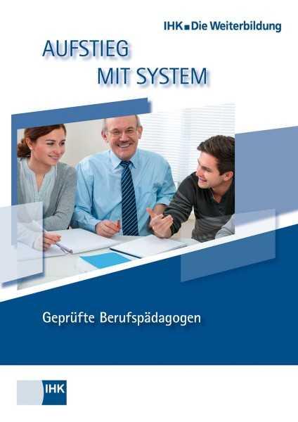 Cover von Geprüfte Berufspädagogen - Profil, Lehrgangsvoraussetzungen, Prüfung, Aufstiegschancen