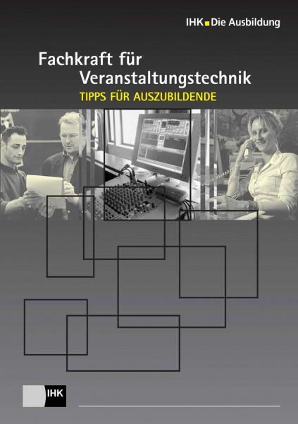 Cover von Fachkraft für Veranstaltungstechnik – Tipps für Auszubildende - Start in den Beruf: deutschsprachige Broschüren