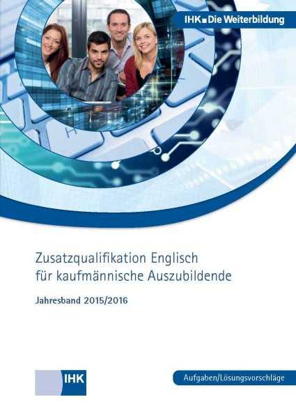 Cover von Zusatzqualifikation Englisch für kaufmännische Auszubildende - Jahresband 2015/2016