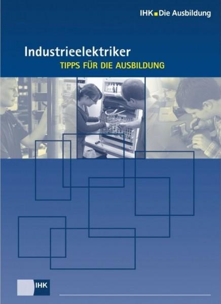 Cover von Industrieelektriker – Tipps für die Ausbildung - Start in den Beruf: deutschsprachige Broschüren