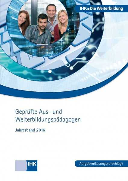 Cover von Geprüfte Aus- und Weiterbildungspädagogen - Jahresband 2016