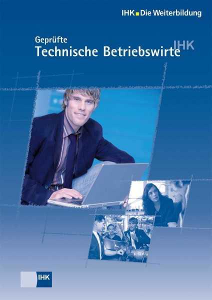 Cover von Geprüfte Technische Betriebswirte - Aufstieg mit System