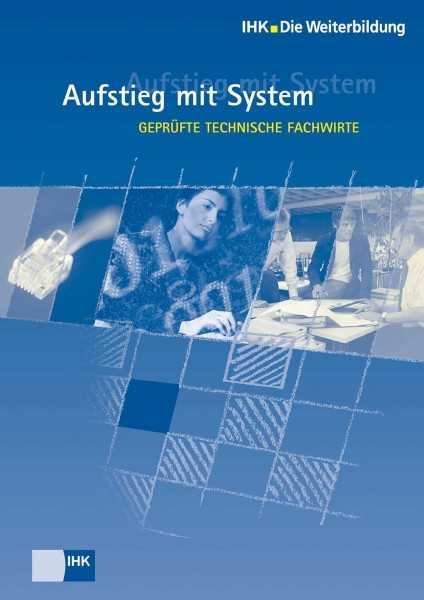 Cover von Geprüfte Technische Fachwirte - Aufstieg mit System