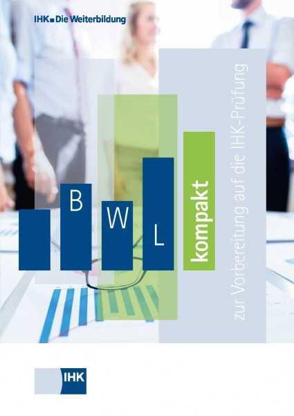 Cover von BWL kompakt - Zur Vorbereitung auf die IHK-Prüfung